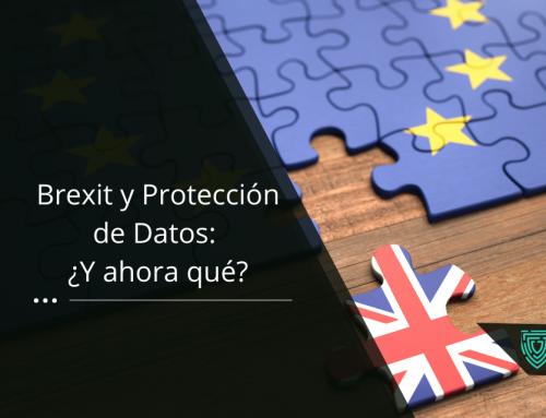 Brexit y Protección de Datos: ¿Y ahora qué?