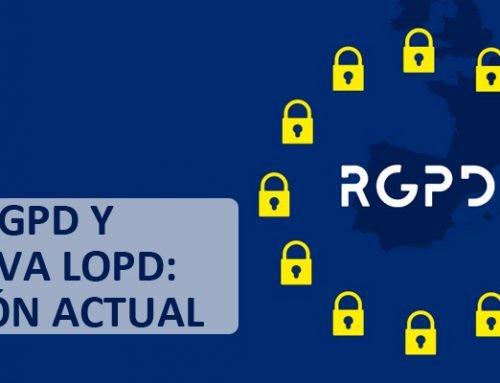 """El RGPD y la """"nueva LOPD"""""""