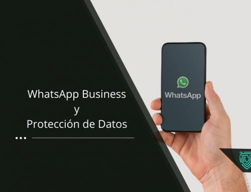 WhatsApp Business y la Protección de Datos
